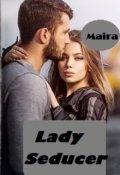 """Book cover """"Lady Seducer"""""""