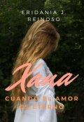 """Cubierta del libro """"Xana, cuando el amor es eterno"""""""