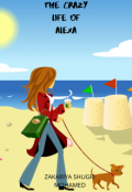 "Book cover ""The crazy life of alexa"""