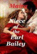 """Book cover """"Niece of the Earl Bailey"""""""