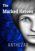 "Book cover ""The Marked Heroes"""