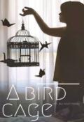 """Обложка книги """"Клетка для Птички"""""""
