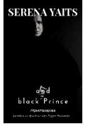 """Обложка книги """"Серена Уайтс и Чёрный Принц. (фанфик/гарри Поттер/часть 2)"""""""