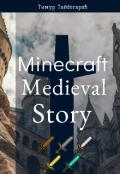 "Обложка книги ""Minecraft : Medieval story """