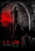 """Обложка книги """"A.D. 2059. Необратимые последствия"""""""