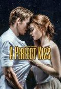 """Обложка книги """"A Perfect Kiss"""""""