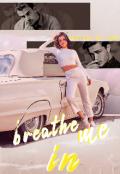 """Обложка книги """"Breathe Me In"""""""