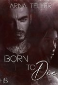 """Обложка книги """"Born to die"""""""