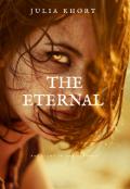 """Обложка книги """"Предвечные/ the eternal"""""""