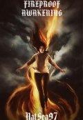 "Обложка книги "" Fireproof: Awakening"""