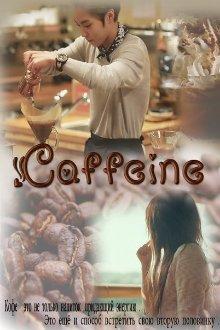 """Книга. """"Caffeine"""" читать онлайн"""