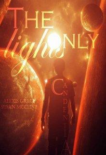 """Книга. """"Единственный свет/ Авторы:сьюзен Макклайн /алексис Грейс"""" читать онлайн"""