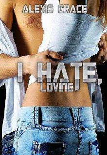 """Книга. """" Ненавижу, любя/серия: Химия чувств-#1"""" читать онлайн"""