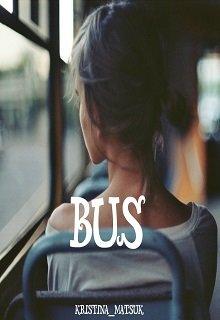 """Книга. """"Bus/ Автобус"""" читать онлайн"""