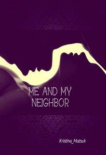 "Книга. ""Me and my neighbor/ Я и мой сосед"" читать онлайн"