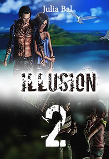 "Книга. ""Illusion. Книга 2"" читать онлайн"
