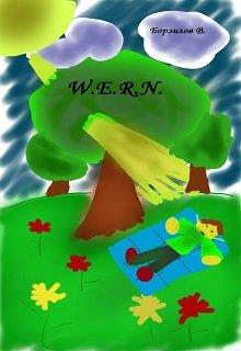 """Книга. """"W.E.R.N."""" читать онлайн"""