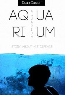 "Книга. ""aquarium/аквариум"" читать онлайн"