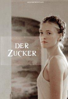 """Книга. """"Der Zucker"""" читать онлайн"""