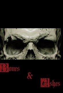 """Книга. """"Bones & Ashes / Кости и Пепел"""" читать онлайн"""