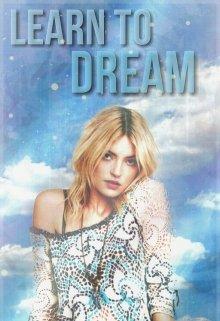 "Книга. ""Learn To Dream \ Научись Мечтать"" читать онлайн"