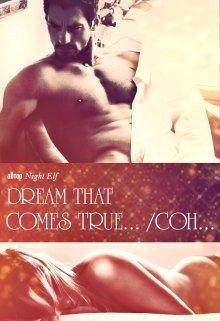 """Книга. """" Dream  that comes true… / Сон…"""" читать онлайн"""