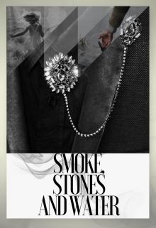 "Книга. ""Дым, камни и вода"" читать онлайн"