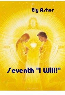 """Книга. """"Seventh """"I Will!"""""""" читать онлайн"""