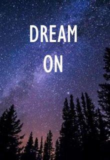 "Книга. ""Dream On"" читать онлайн"