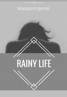 """Книга. """"Дождливая жизнь"""" читать онлайн"""