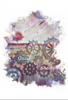 "Книга. ""Game of Shadow "" читать онлайн"