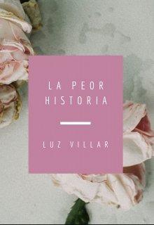 "Книга. ""La Peor Historia"" читать онлайн"