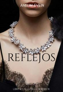 "Книга. ""Reflejos ( Trilogía Mirror )"" читать онлайн"