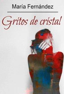 """Книга. """"Gritos de cristal """" читать онлайн"""