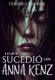 """Libro. """"Lo que sucedió con Anna Kenz"""" Leer online"""