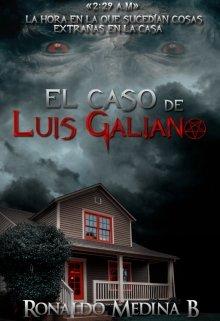 """Libro. """"El caso de Luis Galiano"""" Leer online"""