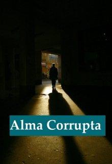 """Libro. """"Alma Corrupta"""" Leer online"""