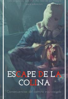 """Libro. """"Escape de la colina"""" Leer online"""