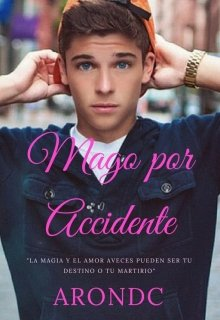 "Libro. ""Mago por Accidente"" Leer online"