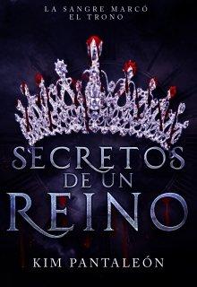 """Libro. """"Secretos de un reino"""" Leer online"""