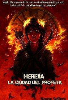 """Libro. """"Herejía: La Ciudad del Profeta"""" Leer online"""
