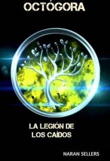 """Libro. """"Octógora: La Legión de los Caídos. """" Leer online"""