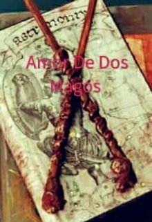 "Libro. ""Amor de magos"" Leer online"