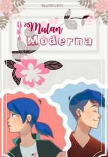 """Libro. """"Una Mulan Moderna - Adrianette"""" Leer online"""