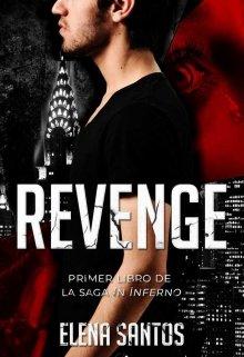 """Libro. """"Revenge (in Inferno #1)"""" Leer online"""