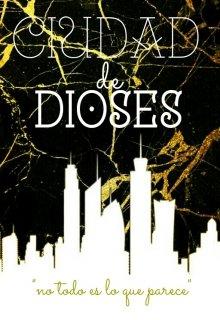 """Libro. """"Ciudad de Dioses """" Leer online"""