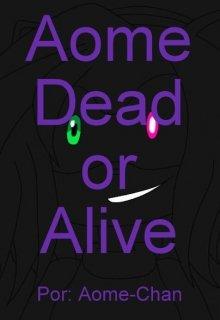 """Libro. """"Aome Dead Or Alive"""" Leer online"""