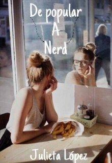 """Libro. """"De popular a nerd."""" Leer online"""