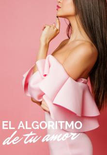 """Libro. """"El algoritmo de tu amor"""" Leer online"""