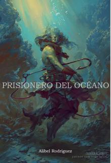 """Libro. """"Prisionero del Océano"""" Leer online"""